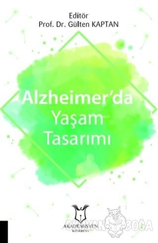 Alzheimer'da Yaşam Tasarımı