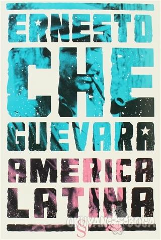America Latina - Ernesto Che Guevara - Everest Yayınları