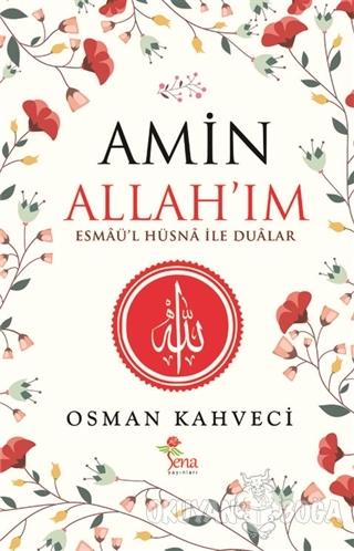 Amin Allah'ım - Osman Kahveci - Sena Yayınları