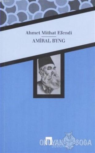 Amiral Byng - Ahmet Mithat - Dergah Yayınları