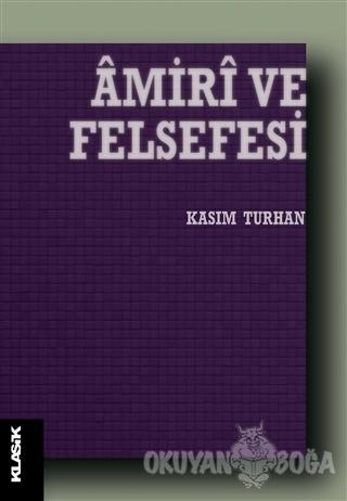 Amiri ve Felsefesi