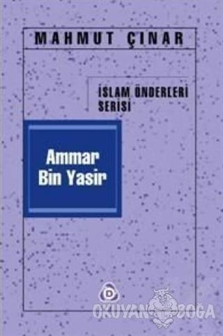 Ammar Bin Yasir - Mahmut Çınar - Düşün Yayıncılık