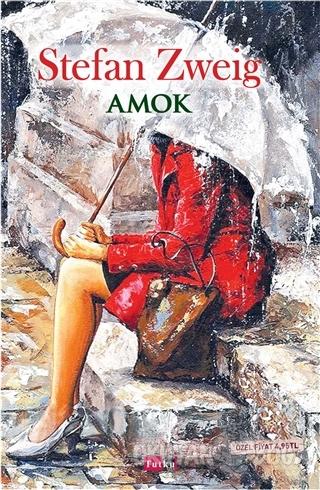 Amok - Stefan Zweig - Tutku Yayınevi