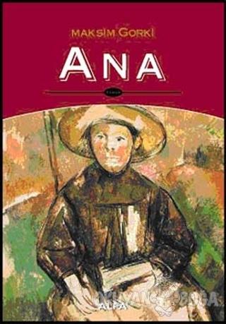 Ana - Maksim Gorki - Alfa Yayınları