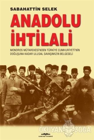 Anadolu İhtilali - Sabahattin Selek - Kastaş Yayınları