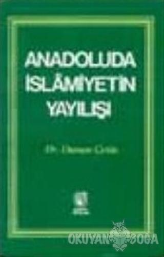 Anadoluda İslamiyetin Yayılışı