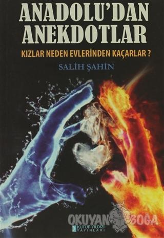 Anadolu'dan Anekdotlar - Salih Şahin - Kutup Yıldızı Yayınları
