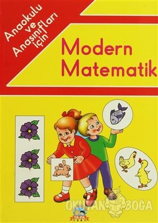 Anaokulu ve Anasınıfları İçin Modern Matematik - Münür Muhtaroğlu - Ya