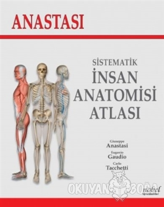 Anastasi - Sistematik İnsan Anatomi Atlası (Ciltli)