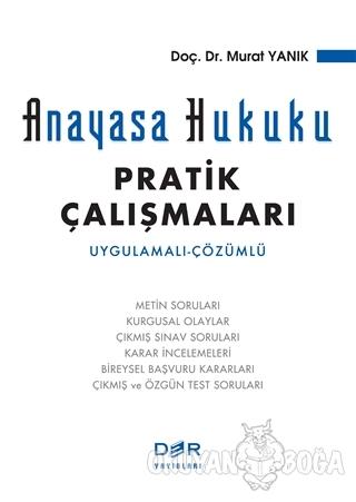 Anayasa Hukuku Pratik Çalışmaları - Murat Yanık - Der Yayınları