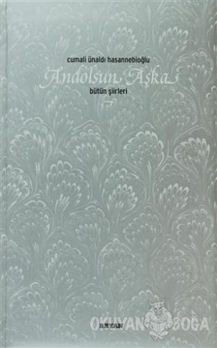 Andolsun Aşka (Ciltli)