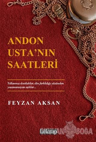Andon Usta'nın Saatleri - Feyzan Aksan - Lal Kitap
