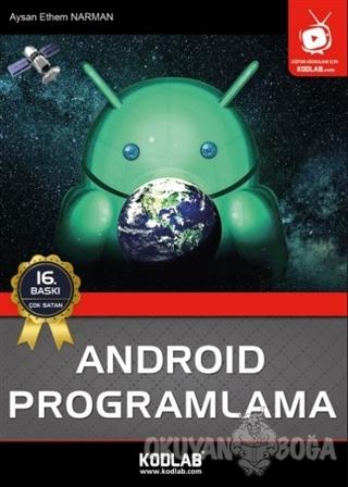 Android Studio İle Programlama - Aysan Ethem Narman - Kodlab Yayın Dağ