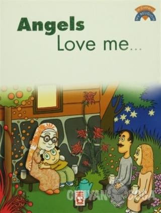 Angels Love Me - Ömer Baldık - Timaş Publishing