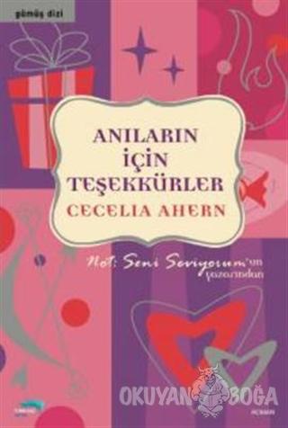 Anıların İçin Teşekkürler - Cecelia Ahern - Turkuvaz Kitap