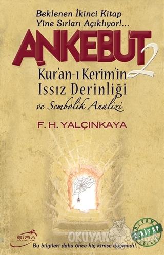 Ankebut - 2 - F. H. Yalçınkaya - Şira Yayınları