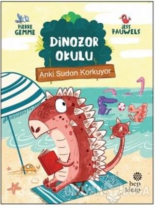 Anki Sudan Korkuyor - Dinozor Okulu