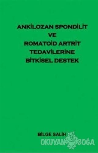 Ankilozan Spondilit Romatoid Artrit Tedavilerine Bitkisel Destek