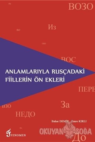Anlamlarıyla Rusçadaki Fiillerin Ön Ekleri