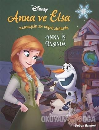 Anna İş Başında - Disney Karlar Ülkesi Anna ve Elsa - Darren Shan - Do