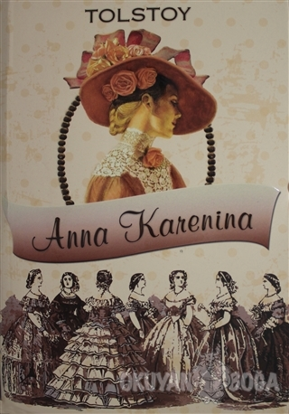 Anna Karenina - Lev Nikolayeviç Tolstoy - Alter Yayıncılık