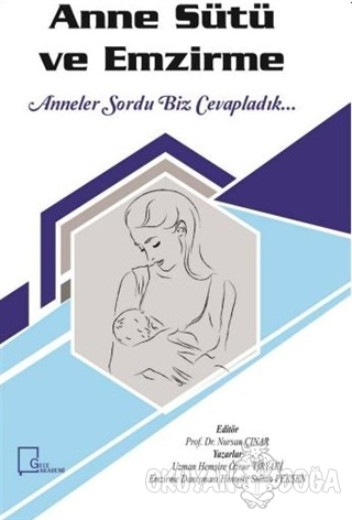 Anne Sütü ve Emzirme (Ciltli)