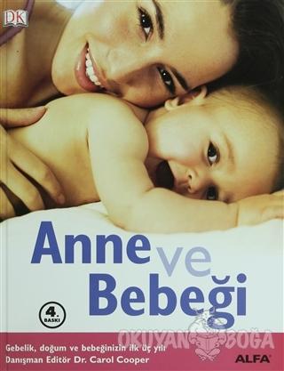 Anne ve Bebeği (Ciltli) - Kolektif - Alfa Yayınları