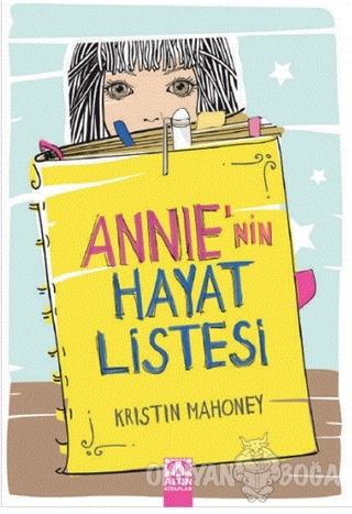 Annie'nin Hayat Listesi - Kristin Mahoney - Altın Kitaplar