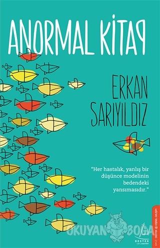 Anormal Kitap - Erkan Sarıyıldız - Destek Yayınları