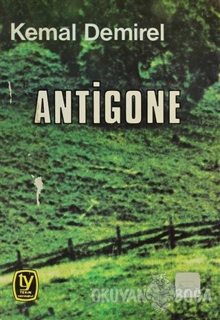 Antigone (Oyun İki Bölüm) - Kemal Demirel - Tekin Yayınevi