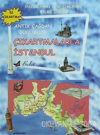Antik Çağdan Günümüze Çıkartmalarla İstanbul - Kolektif - Bulut Yayınl