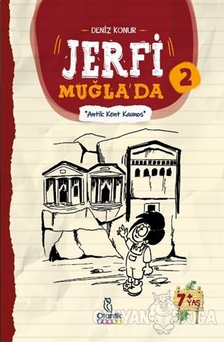 Antik Kent Kaunos - Jerfi Muğla'da 2 - Deniz Konur - Otantik Kitap
