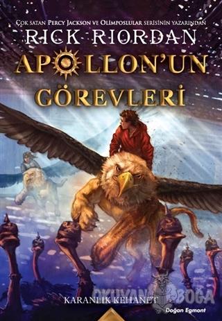 Apollon'un Görevleri 2 - Karanlık Kehanet - Rick Riordan - Doğan Egmon