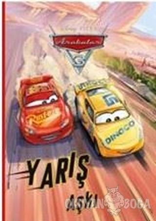 Arabalar 3 Yarış Aşkı Öykü Kitabı - Kolektif - Doğan Egmont Yayıncılık