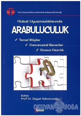 Arabuluculuk - Zeyyat Sabuncuoğlu - Alfa Aktüel Yayınları