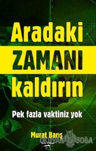 Aradaki Zamanı Kaldırın - Murat Barış - Sokak Kitapları Yayınları