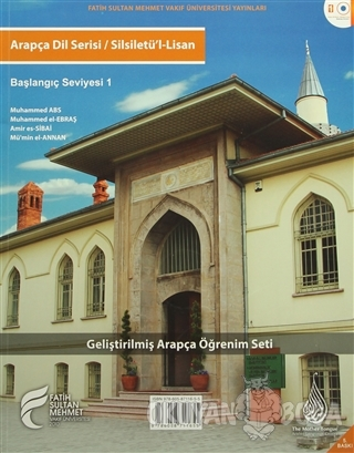 Arapça Dil Serisi / Silsiletü'l-Lisan - Başlangıç Seviyesi 1 - Kolekti