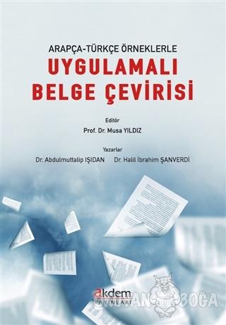 Arapça-Türkçe Örneklerle Uygulamalı Belge Çevirisi - Abdulmuttalip Işı