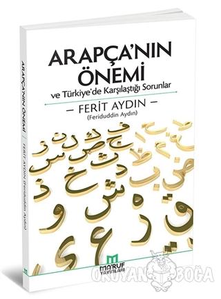 Arapça'nın Önemi - Ferit Aydın - Ma'ruf Yayınları