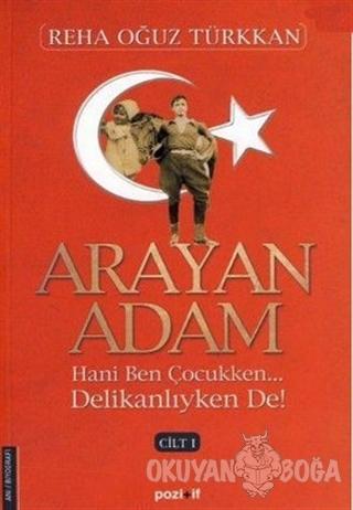 Arayan Adam 1. Cilt