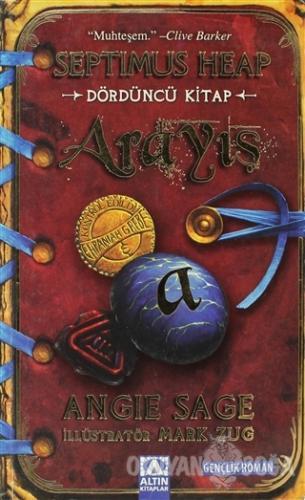 Arayış - Dördüncü Kitap - Angie Sage - Altın Kitaplar