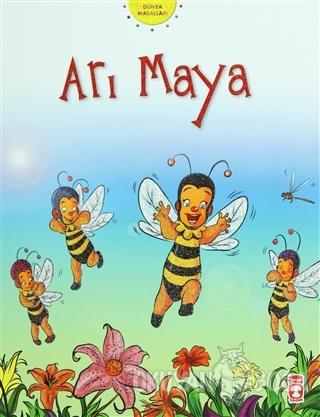 Arı Maya - Nehir Aydın Gökduman - Timaş Çocuk - İlk Gençlik