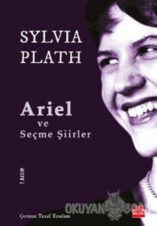 Ariel ve Seçme Şiirler - Sylvia Plath - Kırmızı Kedi Yayınevi