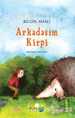 Arkadaşım Kirpi - Bilgin Adalı - FOM Kitap