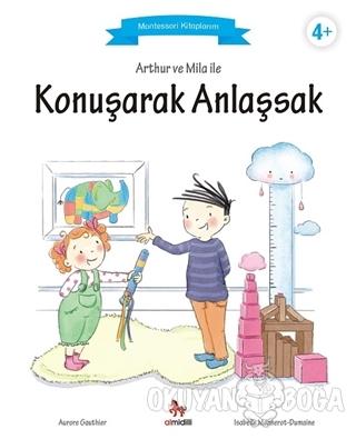 Arthur ve Mila ile Konuşarak Anlaşsak - Aurore Gauthier - Almidilli