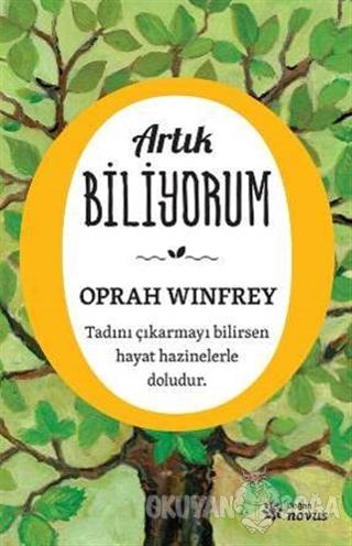 Artık Biliyorum - Oprah Winfrey - Doğan Novus