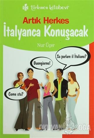 Artık Herkes İtalyanca Konuşacak