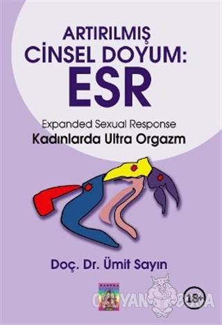 Artırılmış Cinsel Doyum: ESR - Ümit Sayın - Tantra Akademi