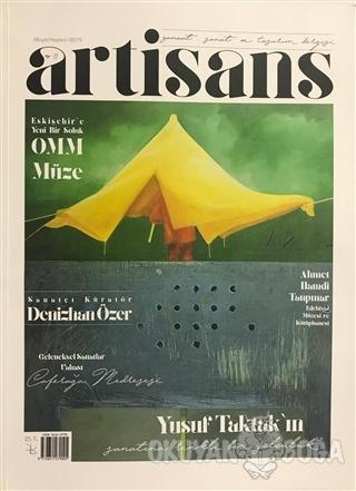 Artisans Dergisi Sayı: 11 Mayıs - Haziran 2019 - Kolektif - Artisans D
