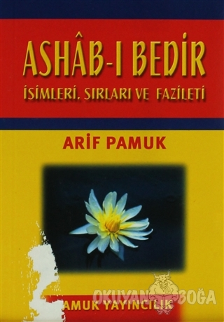 Ashab-ı Bedir - Küçük Boy (Dua-014) - Arif Pamuk - Pamuk Yayıncılık